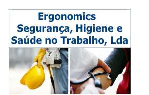 Ergonomics - Segurança, Higiene e Saúde no Trabalho, Lda