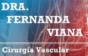 Fernanda Viana (Dra) - Cirurgia Vascular